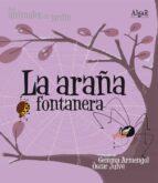la araña fontanera (los animales del jardin) (imprenta)-oscar julve-9788498451559