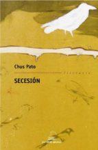 secesion-chus pato-9788498651959