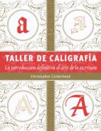taller de caligrafía christopher calderhead 9788498743159