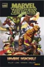 marvel zombies: hambre insaciable robert kirkman mark millar 9788498855159