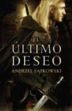 el ultimo deseo (saga geralt de rivia 1)-andrzej sapkowski-9788498890259