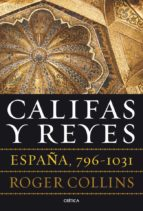 califas y reyes roger collins 9788498925159