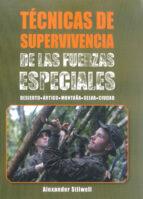 técnicas de supervivencia de las fuerzas especiales alexander stilwell 9788499104959