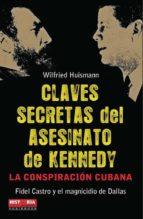 claves secretas del asesinato de kennedy-wilfried huismann-9788499170459