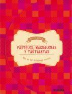 pasteles, magdalenas y tartaletas (bloc de recetas)-diana warwick-9788499283159