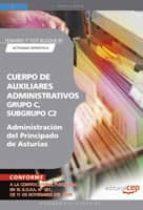 CUERPO DE AUXILIARES ADMINISTRATIVOS, GRUPO C, SUBGRUPO C2, DE LA ADMINISTRACION DEL PRINCIPADO DE ASTURIAS. TEMARIO Y TEST BLOQUE III: ACTIVIDAD OFIMATICA