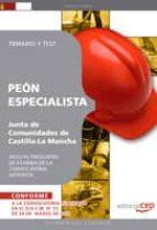 PEON ESPECIALISTA. JUNTA DE COMUNIDADES DE CASTILLA-LA MANCHA. TE MARIO Y TEST