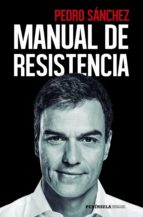 manual de resistencia pedro sanchez perez castejon 9788499427959