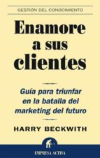 enamore a sus clientes (ebook)-harry bechwith-9788499442259