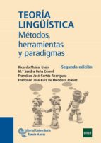 teoria lingüistica: metodos, herramientas y paradigmas ricardo mairal uson 9788499610559