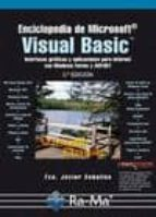 enciclopedia de microsoft visual basic. interfaces gráficas y apl icaciones para internet con windows forms y asp.net. 3ª ed. francisco javier ceballos sierra 9788499642659