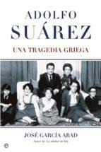 adolfo suárez (ebook)-jose garcia abad-9788499706559