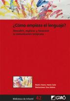 ¿cómo empieza el lenguaje? (ebook)-carlos del valle mateos-9788499807973