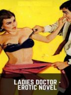 ladies doctor   erotic novel (ebook) 9788827538159