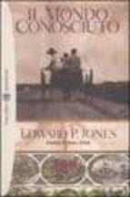 il mondo conosciuto edward p. jones 9788845258459