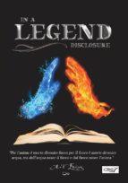 in a legend disclosure (ebook) 9788867826759
