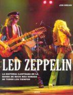 (pe) led zeppelin (historia ilustrada de la banda de rock)-jon bream-9789089983459