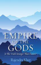 empire of the gods (ebook)-rajendra kher-9789352015559