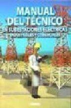 manual del tecnico en subestaciones electricas, industriales y co merciales-gilberto enriquez harper-9789681871659