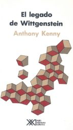 el legado de wittgenstein-anthony kenny-9789682316159