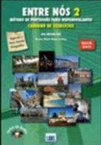 entre nos 2. livro del aluno + livro actividades e vocabulario + cd s audio. 9789727576159