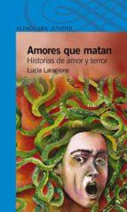 amores que matan (ebook)-lucia laragione-9789870420859