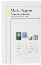 cartas extraordinarias maria negroni 9789870432159
