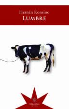 lumbre (ebook)-hernan ronsino-9789877120059