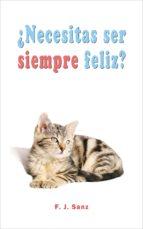 ¿necesitas ser siempre feliz? (ebook)-cdlap00007559