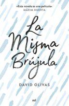 la misma brujula (ejemplar firmado por el autor) david olivas 2910020652869