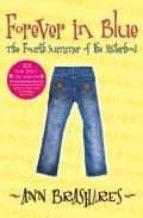 forever in blue: the fourth summer of the sisterhood-ann brashares-9780385729369