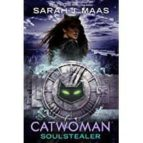catwoman: soulstealer-sarah j. maas-9780525644569
