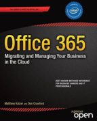 office 365: migrating and managing your business in the cloud-9781430265269