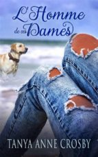 l'homme de ces dames (ebook)-tanya anne crosby-9781507155769