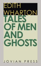 tales of men and ghosts (ebook)-edith wharton-9781537807669