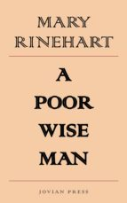 a poor wise man (ebook)-mary rinehart-9781537820569