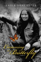 cocooning the butterfly (ebook) laila doncaster 9781543911169