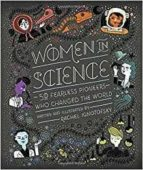 women in science: 50 fearless pioneers who changed the world rachel ignotofsky 9781607749769