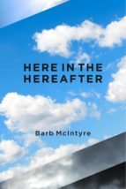 here in the hereafter (ebook) barb mcintyre 9781623096069