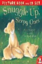 snuggle up sleepy ones (book and cd) claire freedman 9781845067069