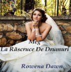 meg la r?scruce de drumuri (ebook) 9781988397269