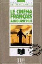 Le cinema français aujourd hui por Jacques pecheur DJVU PDF 978-2010206269