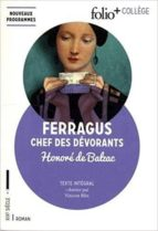 ferragus, chef des dévorants (folio + college) honore de balzac 9782072834769
