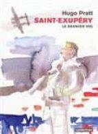 saint exupéry, le dernier vol hugo pratt 9782203029569