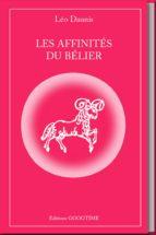 les affinités du bélier (ebook) leo daunis 9782364940369