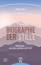 biographie der stille (ebook)-pablo d' ors-9783641225469