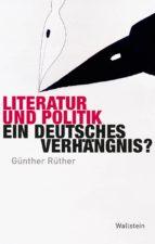 literatur und politik (ebook)-günther rüther-9783835323469