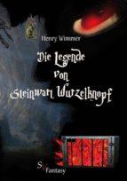die legende von steinwart wurzelknopf (ebook) 9783863321369