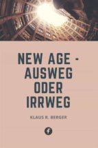 new age – ausweg oder irrweg (ebook) 9783958930469