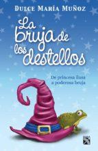la bruja de los destellos (ebook)-dulce maria muñoz perez-9786070711169